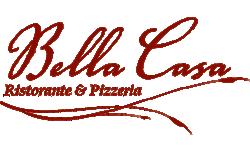 Bella Casa - Ristorante & Pizzeria